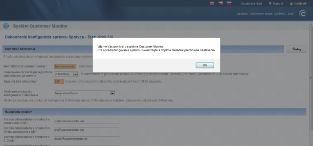 Initial welcome in Customer Monitor with prompt to fulfill the basic default settings