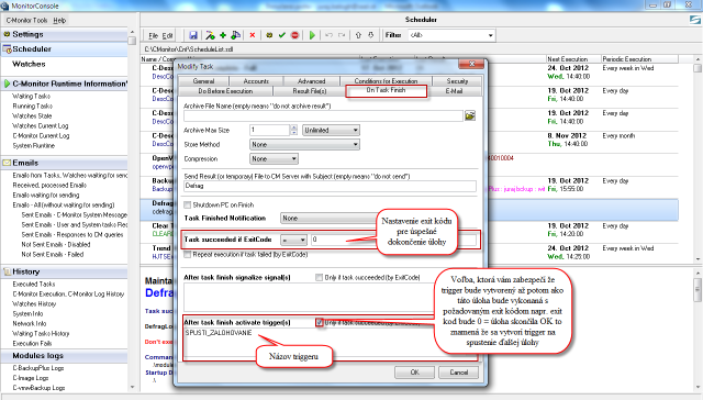 Setup of trigger creation after successful process of the scheduled task