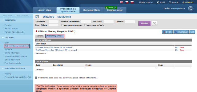 View and settings of conditions for evaluation of watches on CM portal